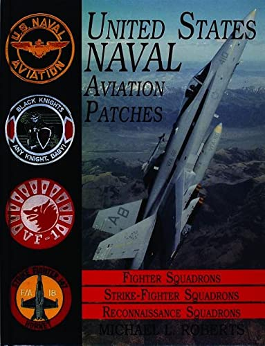 9780887408021: United States Naval Aviation Patches