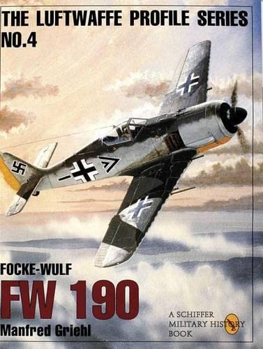 9780887408175: The Luftwaffe Profile Series: Number 4: Focke-Wulf Fw 190 (Schiffer Military History Book)