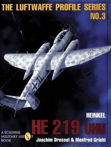 9780887408199: The Luftwaffe Profile Series: Number 3: Heinkel He 219 UHU: 003
