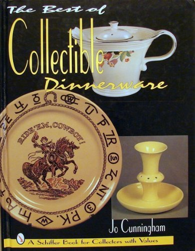 9780887408335: The Best of Collectible Dinnerware: With Values (A Schiffer Book for Collectors With Values)
