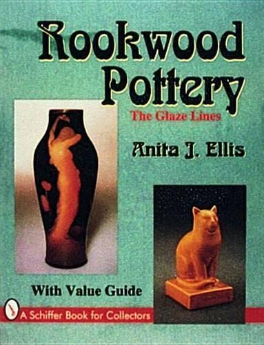 9780887408380: Rookwood Pottery: The Glaze Lines (Schiffer Book for Collectors)