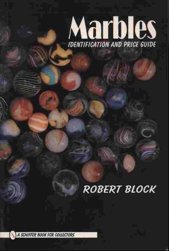 9780887408441: Marbles: Identification and Price Guide (Schiffer Book for Collectors)
