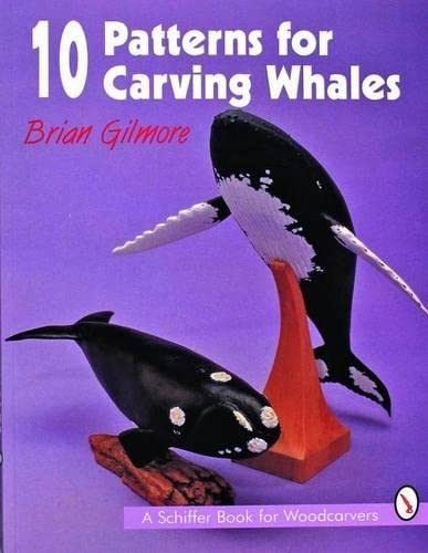 9780887408557: 10 Patterns for Carving Whales (Schiffer Book for Woodcarvers)