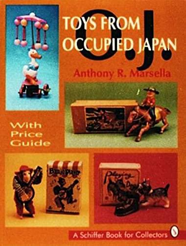 9780887408755: Toys from Occupied Japan: With Price Guide (A Schiffer Book for Collectors)