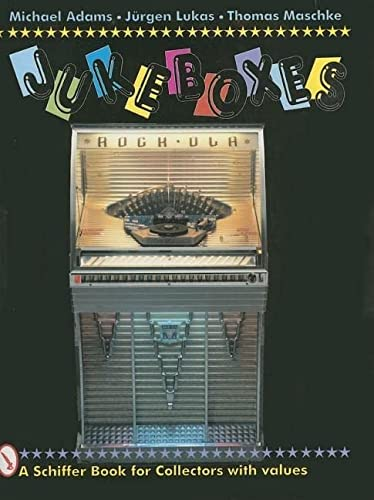 9780887408762: Jukeboxes (Schiffer Book for Collectors)
