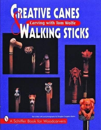 9780887408854: Creative Canes & Walking Sticks (Schiffer Book for Woodcarvers)