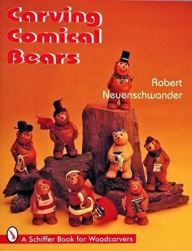 9780887408960: CARVING COMICAL BEARS (Schiffer Book for Collectors)