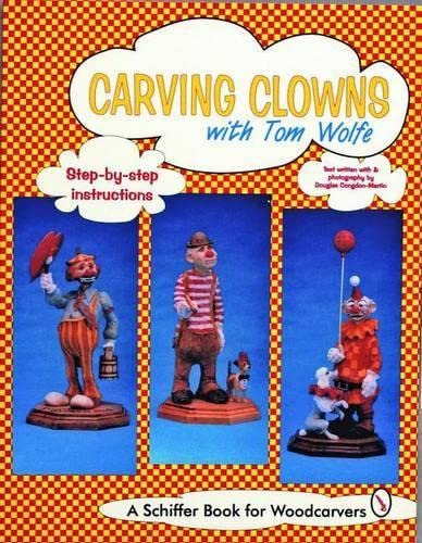 9780887408977: Carving Clowns With Tom Wolfe (Schiffer Book for Woodcarvers)