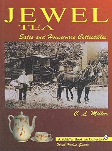9780887408984: Jewel Tea: Sales and Houseware Collectibles: With Value Guide (Schiffer Book for Hobbyists)