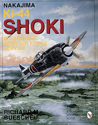 9780887409141: Nakajima Ki-44 Shoki in Japanese Army Air Force Service