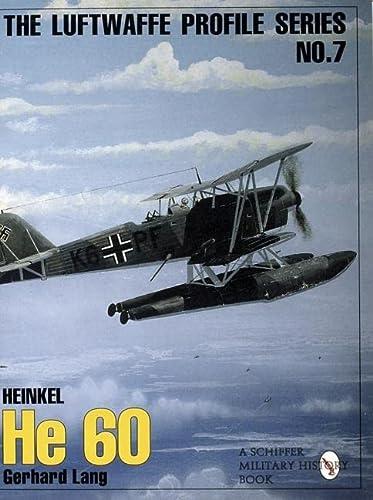 The Luftwaffe Profile Series: Number 7: Heinkel: Gerhard Lang