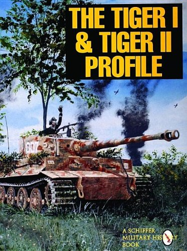 9780887409257: The Tiger I & Tiger II Profile (Schiffer Military History Book)