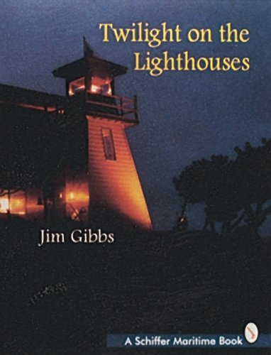9780887409301: Twilight on the Lighthouses (Schiffer Maritime Book)