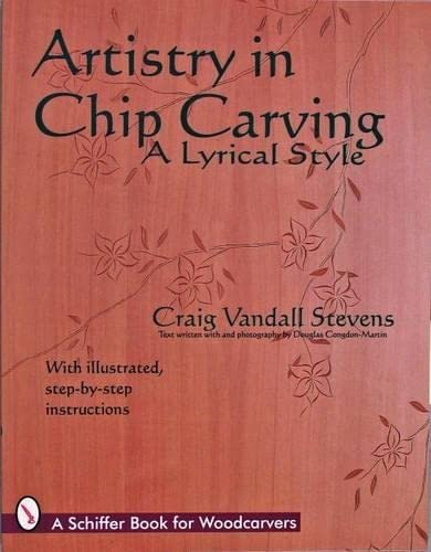 9780887409400: Artistry in Chip Carving: A Lyrical Style (Schiffer Book for Woodcarvers)