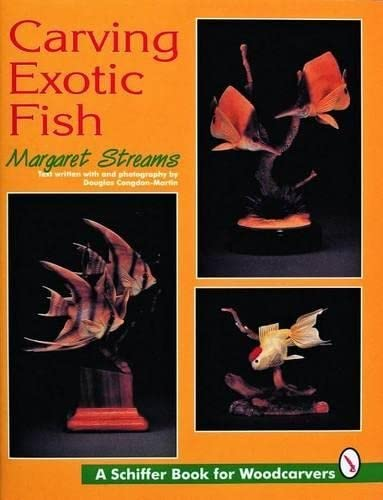 9780887409462: Carving Exotic Fish (Schiffer Book for Woodcarvers)