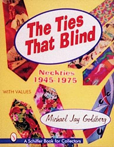 The Ties that Blind: Goldberg