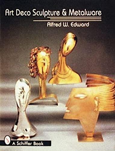 9780887409943: Art Deco Sculpture and Metalware