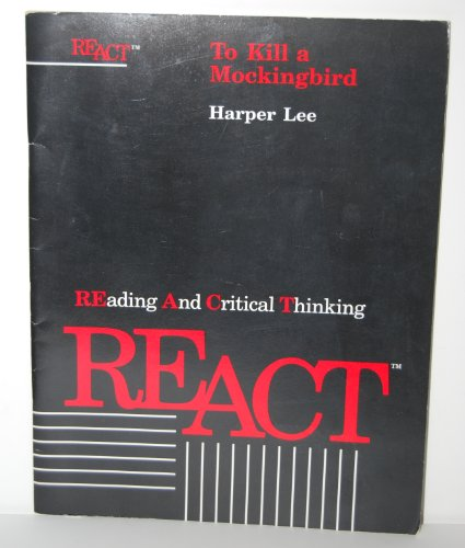 9780887415319: REACT Reading and Critical Thinking: To Kill a Mockingbird (REACT Reading and Critical Thinking)