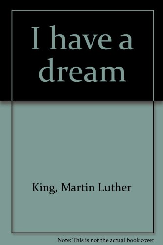 9780887418952: I have a dream