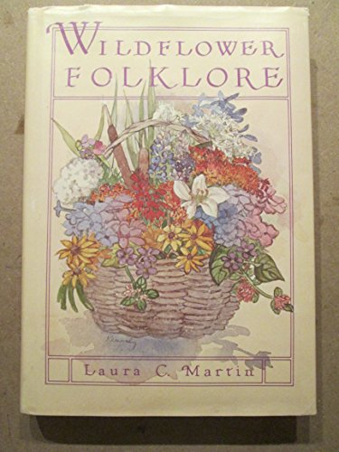 9780887420160: Wildflower Folklore
