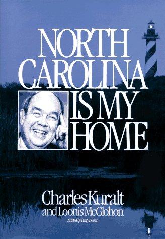9780887421075: North Carolina Is My Home