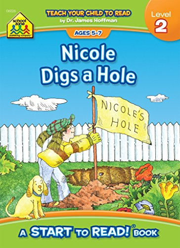 9780887430268: Nicole Digs a Hole - A Level 2 Start to Read! Book
