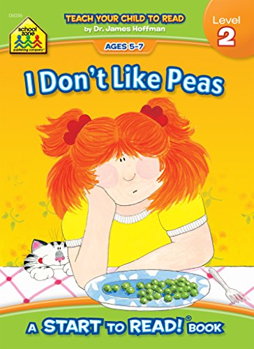 9780887432699: I Don't Like Peas - A Level 2 Start to Read! Book - Ages 5-7