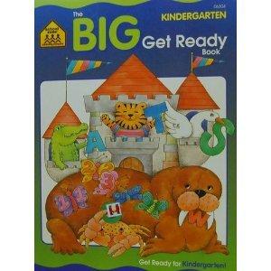 Kindergarten Big Get Ready: School Zone Publishing Company