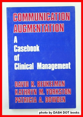 9780887441028: Communication Augmentation: A Casebook of Clinical Management