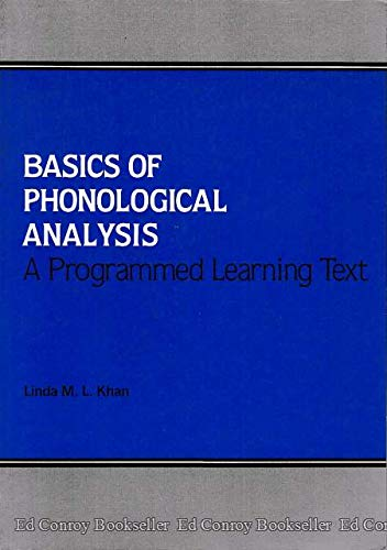 Basics of phonological analysis: A programmed learning: Linda M. L