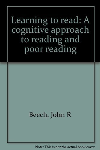 Learning to read: A cognitive approach to: Beech, John R