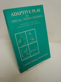9780887441394: Adaptive play for special needs children: Strategies to enhance communication and learning