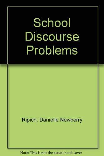 9780887441400: School Discourse Problems