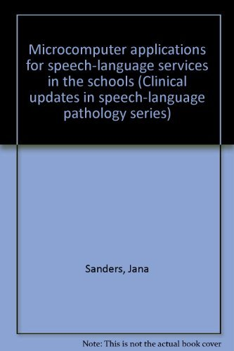9780887442292: Microcomputer applications for speech-language services in the schools (Clinical updates in speech-language pathology series)