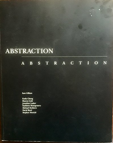 Abstraction/abstraction, March 22 to April 27, 1986, Carnegie-Mellon University Art Gallery: ...