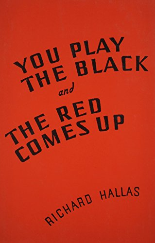 9780887480584: You Play the Black and the Red Comes Up (Hardboiled Fiction Ser)