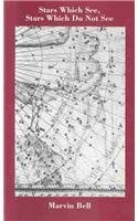 9780887481383: Stars Which See, Stars Which Do Not See (Carnegie Mellon Classic Contemporary Series: Poetry)