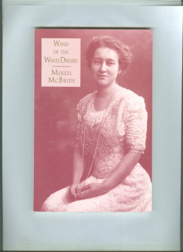 9780887481857: Wind of the White Dresses (Carnegie Mellon Poetry (Hardcover))
