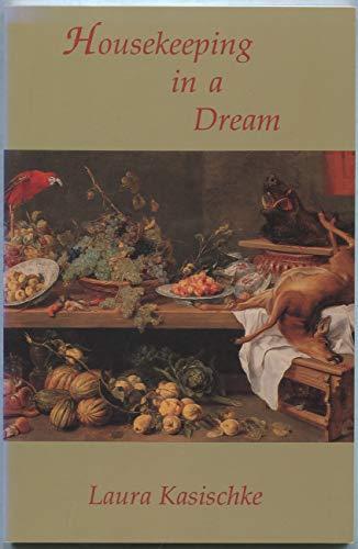 9780887481956: Housekeeping in a Dream (Carnegie-mellon Poetry)