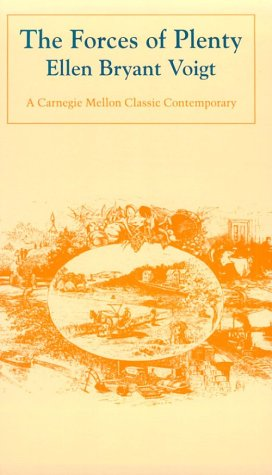 9780887482274: The Forces of Plenty (Carnegie Mellon Classic Contemporary Series: Poetry)