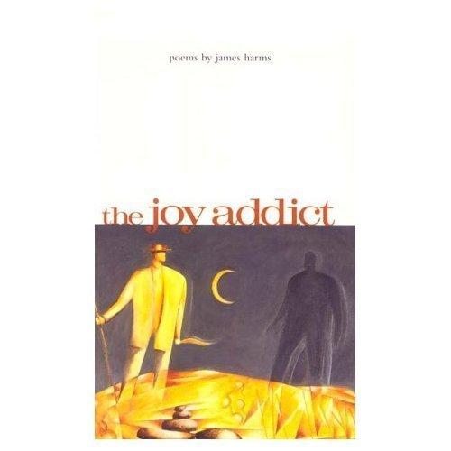 9780887482656: The Joy Addict (Carnegie Mellon Poetry)