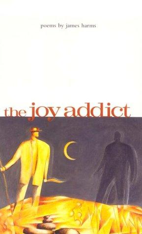 9780887482816: The Joy Addict (Carnegie Mellon Poetry)