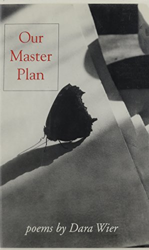 Our Master Plan (Carnegie Mellon Poetry): Wier, Dara