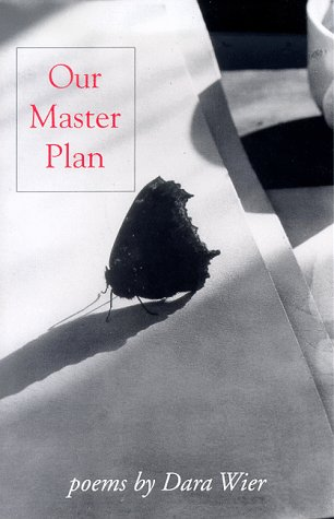 Our Master Plan (Carnegie Mellon Poetry (Paperback)): Dara Wier