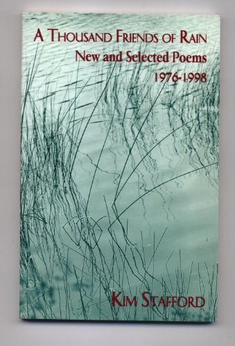 9780887482960: A Thousand Friends of Rain: New and Selected Poems, 1976-1998 (Carnegie Mellon Poetry)