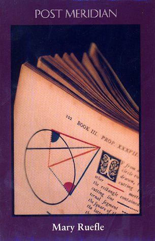 Post Meridian (Carnegie Mellon Poetry): Ruefle, Mary