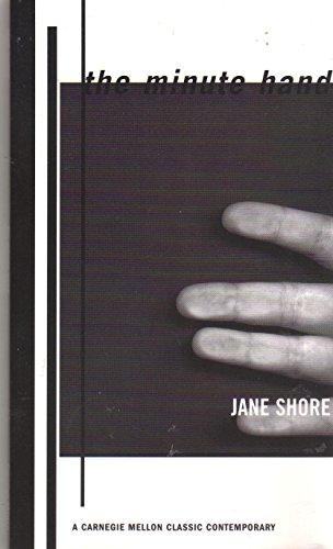 9780887483356: The Minute Hand (Carnegie Mellon Classic Contemporary)
