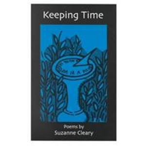 Keeping Time (Carnegie Mellon Poetry Series): Cleary, Suzanne