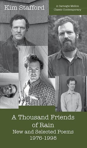 9780887484438: A Thousand Friends of Rain: New and Selected Poems 1976-1998 (Carnegie Mellon Classic Contemporary Series: Poetry)