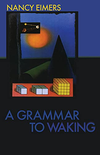 9780887484476: A Grammar to Waking (Carnegie Mellon Poetry Series)